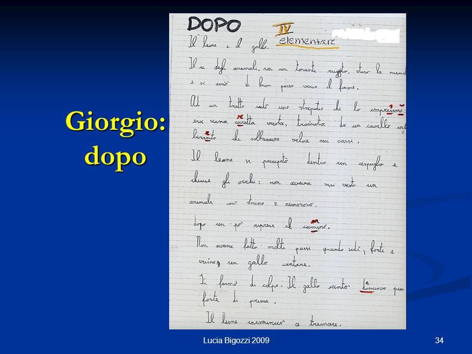 Giorgio: dopo 34Lucia Bigozzi 2009