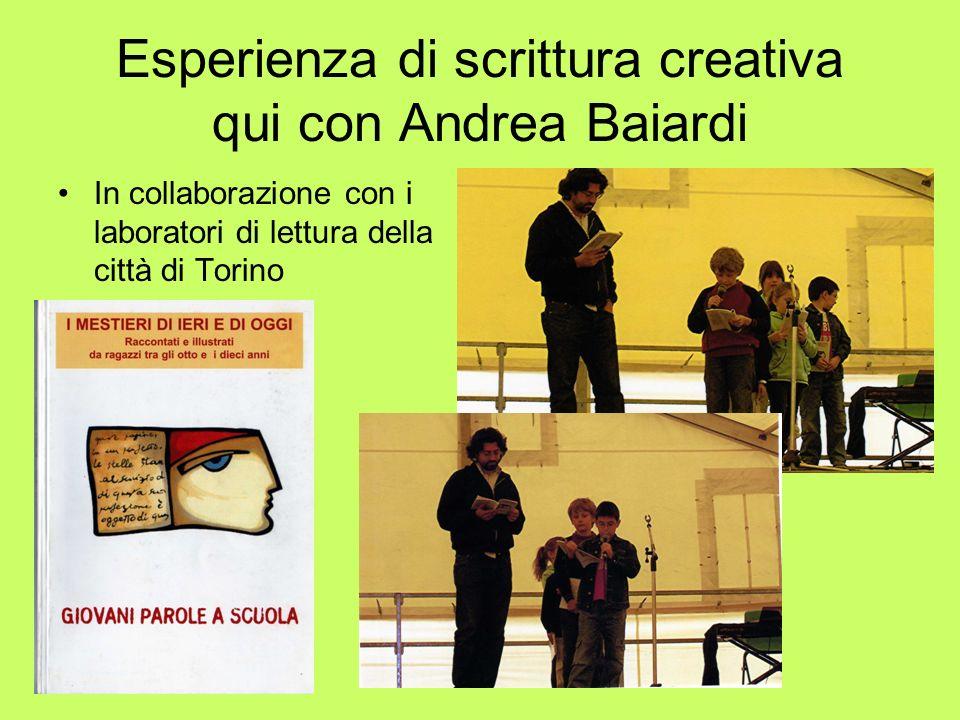 Esperienza di scrittura creativa qui con Andrea Baiardi In collaborazione con i laboratori di lettura della città di Torino