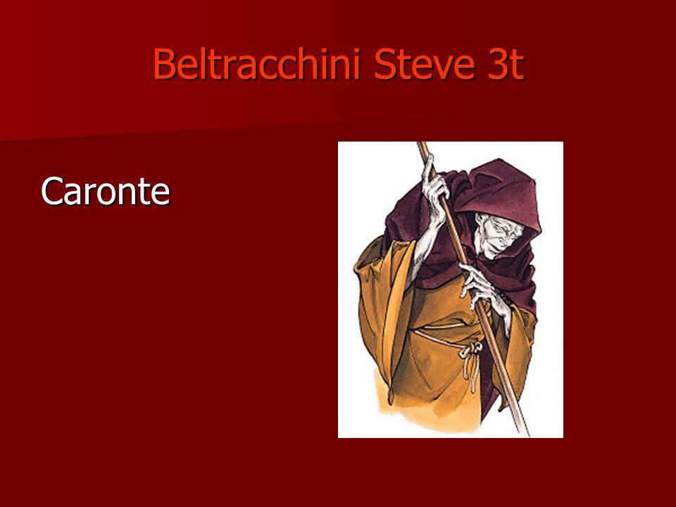 Beltracchini Steve 3t Caronte