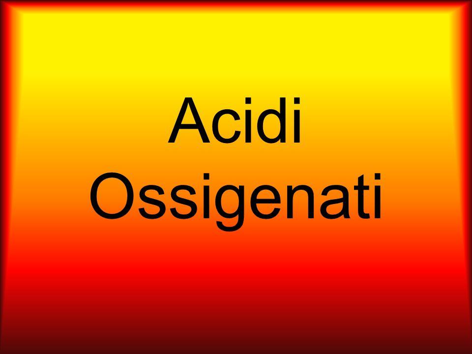 Sono composti ternari che nascono dalla reazione di un anidride più H 2 O.