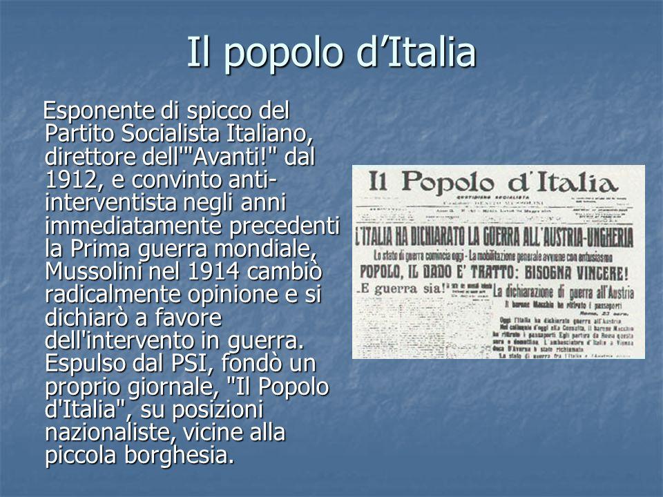 Il popolo dItalia Esponente di spicco del Partito Socialista Italiano, direttore dell'
