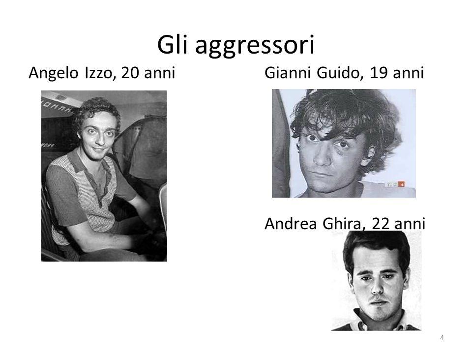 Gli aggressori Angelo Izzo, 20 anniGianni Guido, 19 anni Andrea Ghira, 22 anni 4