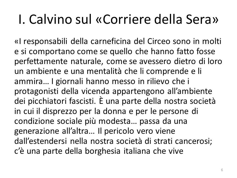 I. Calvino sul «Corriere della Sera» «I responsabili della carneficina del Circeo sono in molti e si comportano come se quello che hanno fatto fosse p
