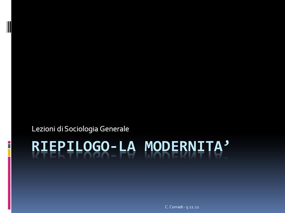 Lezioni di Sociologia Generale C. Corradi - 5.11.12
