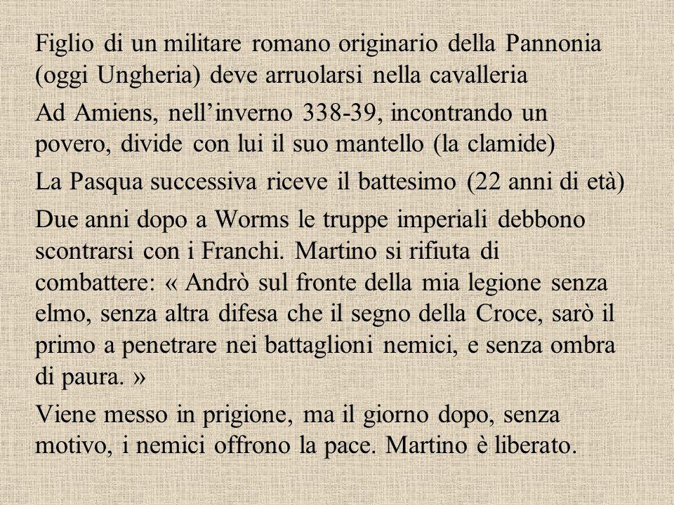 Il monaco-vescovo Un esempio particolarmente venerato fu quello di Martino di Tours, perché –Soldato –Monaco –Vescovo La sua Vita è stata scritta da S