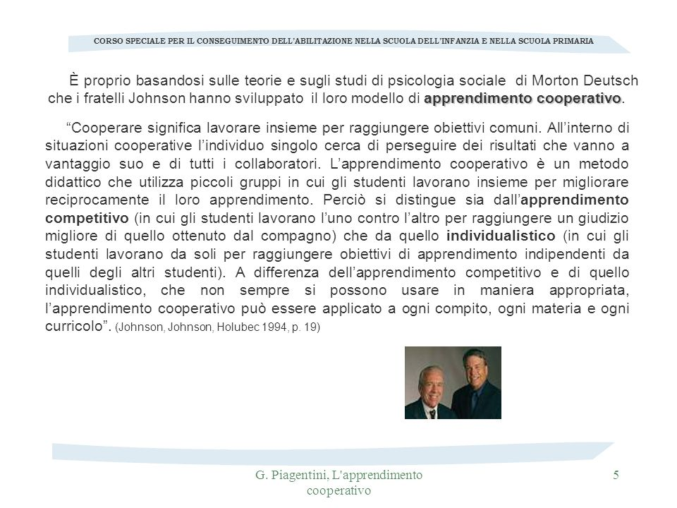 G. Piagentini, L'apprendimento cooperativo 5 CORSO SPECIALE PER IL CONSEGUIMENTO DELLABILITAZIONE NELLA SCUOLA DELLINFANZIA E NELLA SCUOLA PRIMARIA ap