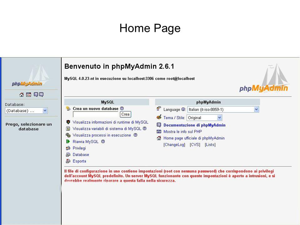 Interazione tra basi di dati e web PhPMyAdmin32 Home Page