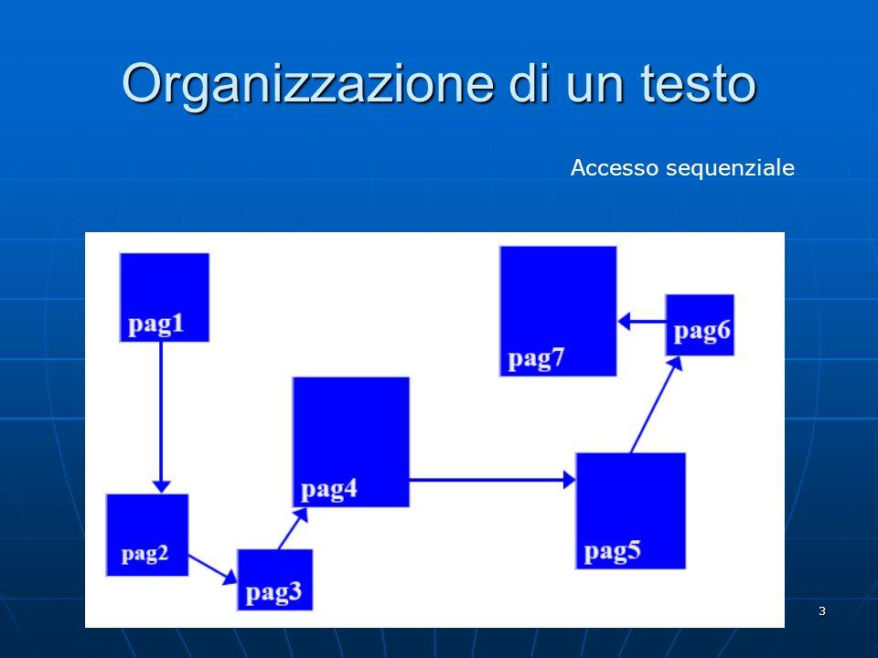 3 Organizzazione di un testo Accesso sequenziale