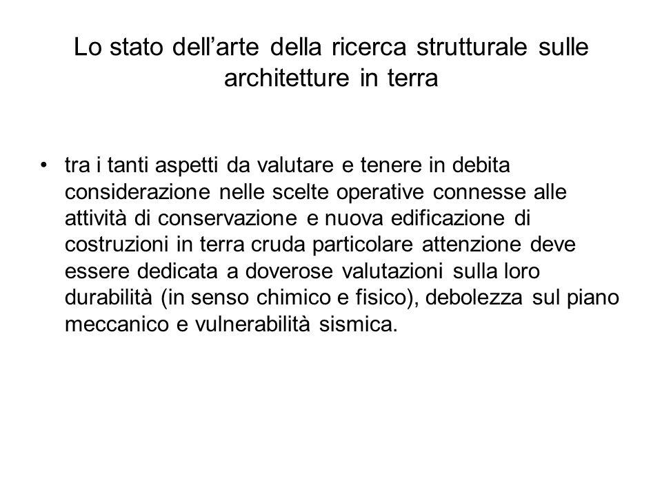 Lo stato dellarte della ricerca strutturale sulle architetture in terra tra i tanti aspetti da valutare e tenere in debita considerazione nelle scelte