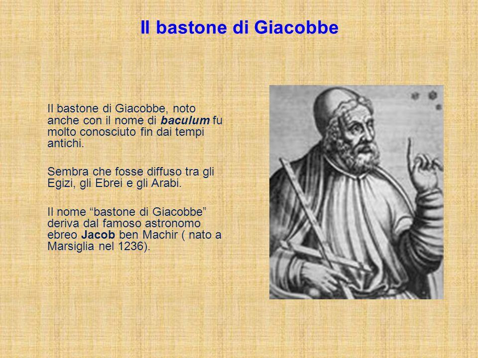 Il bastone di Giacobbe Il bastone di Giacobbe, noto anche con il nome di baculum fu molto conosciuto fin dai tempi antichi. Sembra che fosse diffuso t