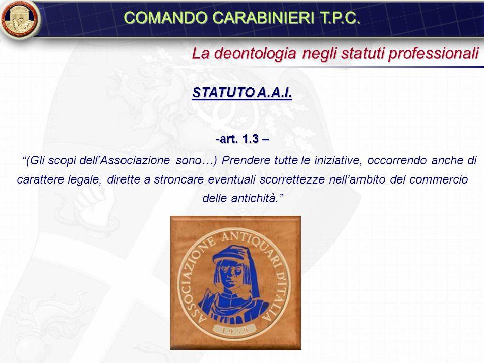 DIRETTIVA UNESCO PER I COMMERCIANTI DEI BENI CULTURALI (Codice Deontologico Internazionale) Parigi, Novembre 1999 - art. 1 – I commercianti di beni cu