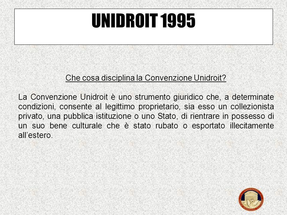 Che cosè la Convenzione Unidroit? La Convenzione Unidroit è un accordo internazionale che disciplina la restituzione e il ritorno dei beni culturali c