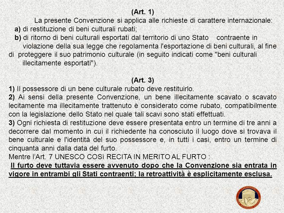 Quali sono le particolarità della Convenzione Unidroit? La Convenzione Unidroit tutela in primo luogo il proprietario originario. Il possessore in buo
