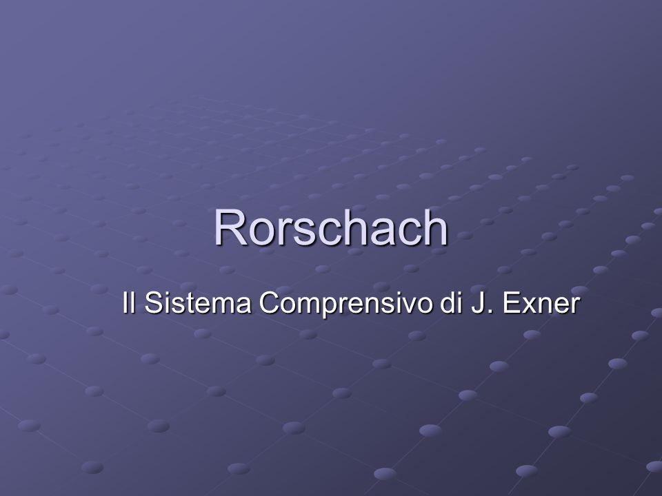 Rorschach Il Sistema Comprensivo di J. Exner