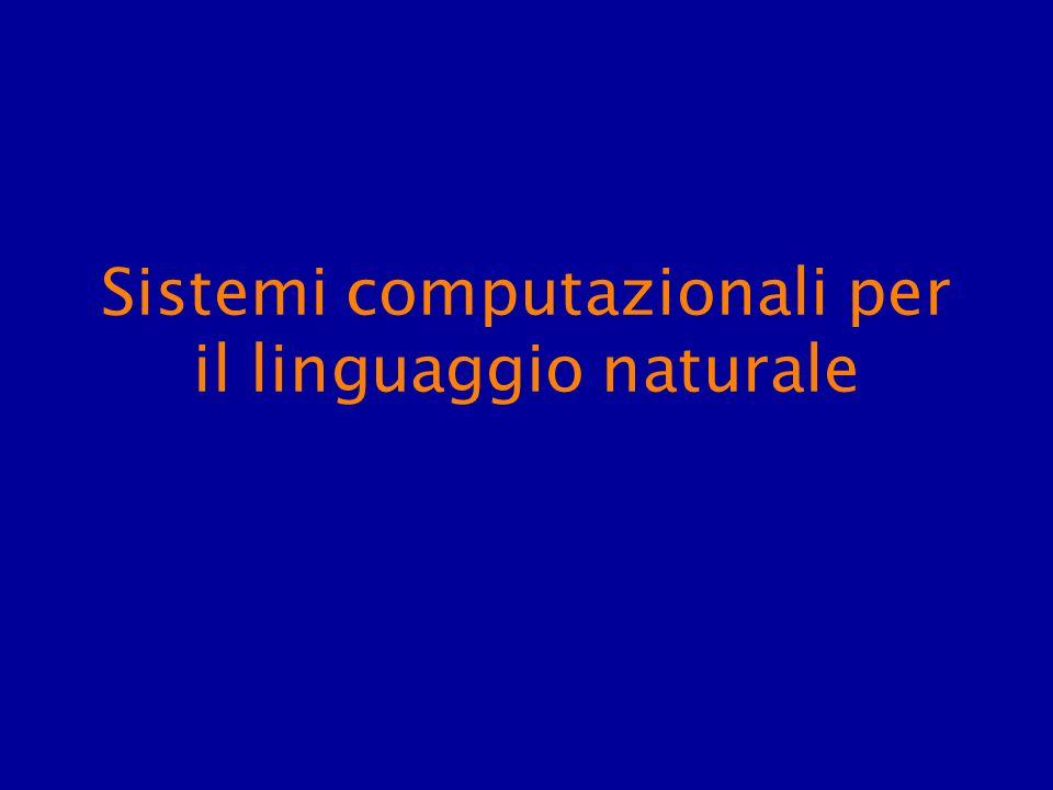 Sistemi computazionali per il linguaggio naturale