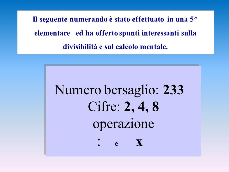 Il seguente numerando è stato effettuato in una 5^ elementare ed ha offerto spunti interessanti sulla divisibilità e sul calcolo mentale.