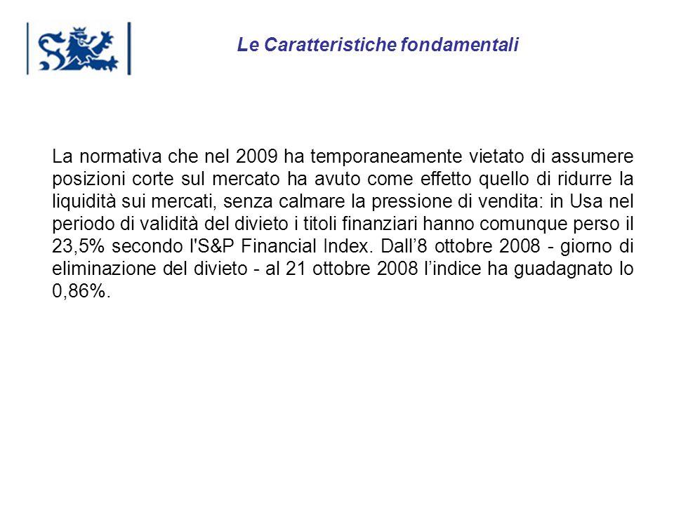 Luxembourg 03-2009 La normativa che nel 2009 ha temporaneamente vietato di assumere posizioni corte sul mercato ha avuto come effetto quello di ridurr