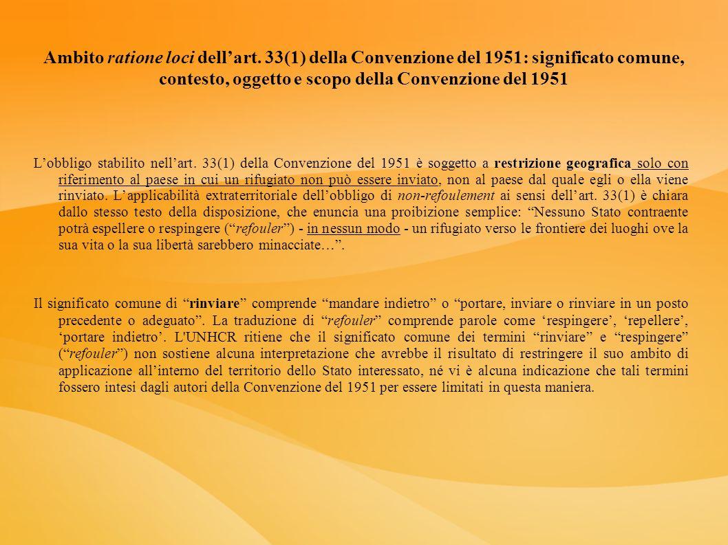 Ambito ratione loci dellart. 33(1) della Convenzione del 1951: significato comune, contesto, oggetto e scopo della Convenzione del 1951 Lobbligo stabi