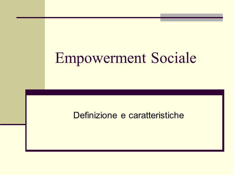 Empowerment Sociale Definizione e caratteristiche