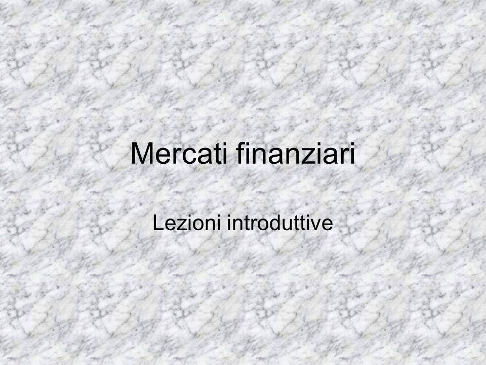 Mercati finanziari Lezioni introduttive