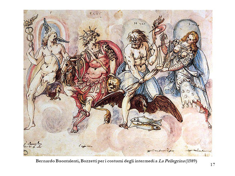 17 Bernardo Buontalenti, Bozzetti per i costumi degli intermedi a La Pellegrina (1589)