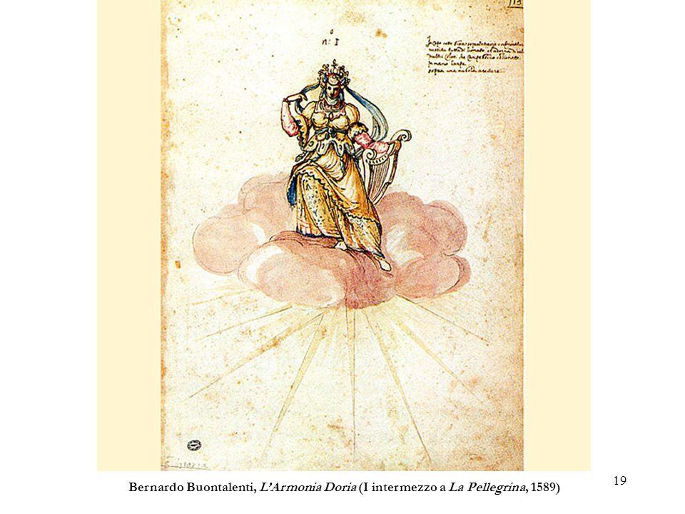 19 Bernardo Buontalenti, LArmonia Doria (I intermezzo a La Pellegrina, 1589)