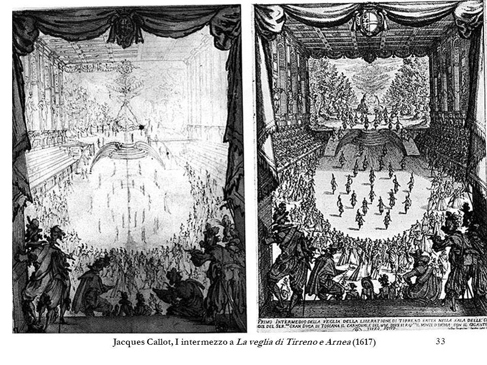 33 Jacques Callot, I intermezzo a La veglia di Tirreno e Arnea (1617)