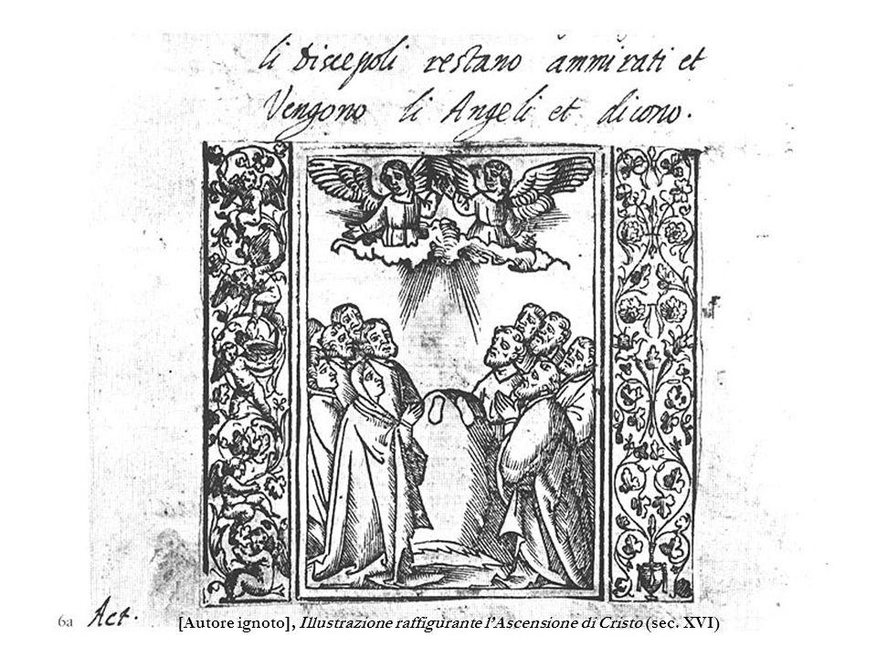 8 [Autore ignoto], Illustrazione raffigurante lAscensione di Cristo (sec. XVI)