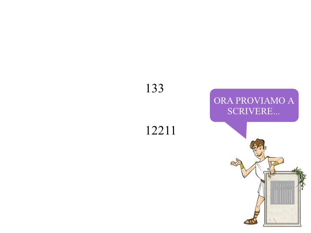 ORA PROVIAMO A SCRIVERE... 133 12211