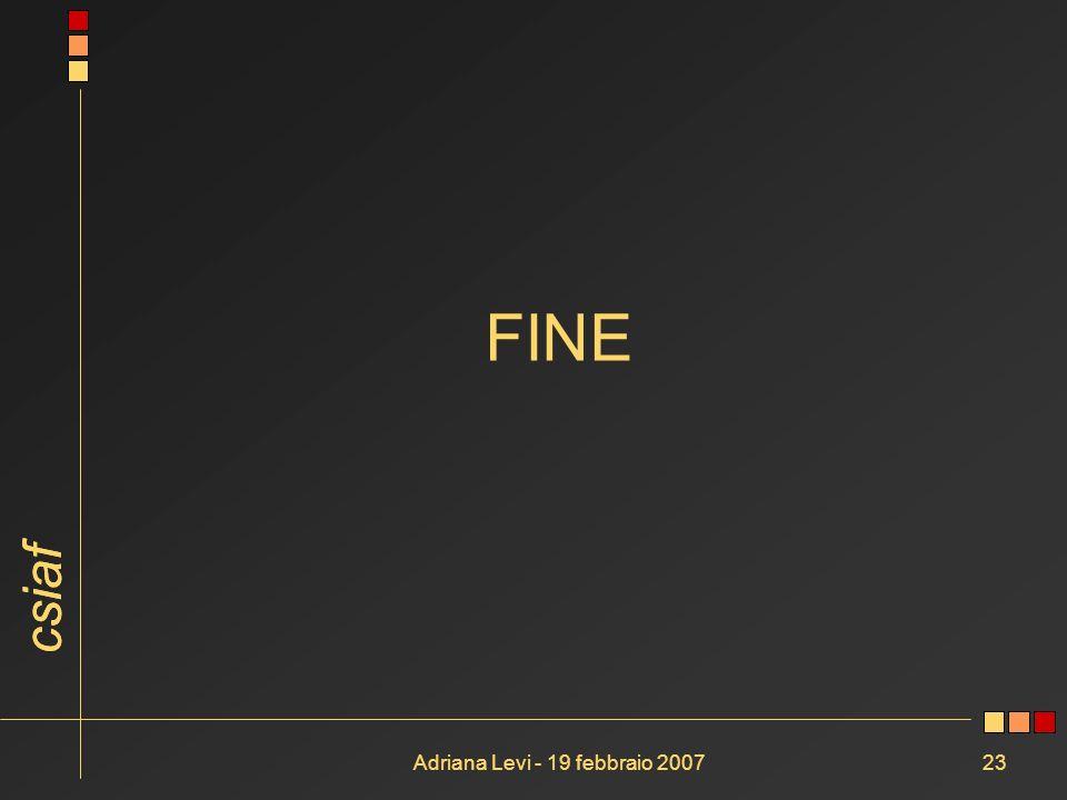csiaf Adriana Levi - 19 febbraio 200723 FINE