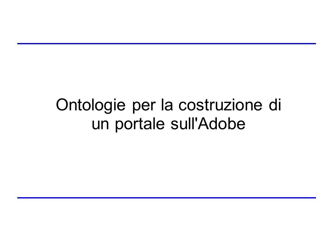 Ontologie per la costruzione di un portale sull Adobe
