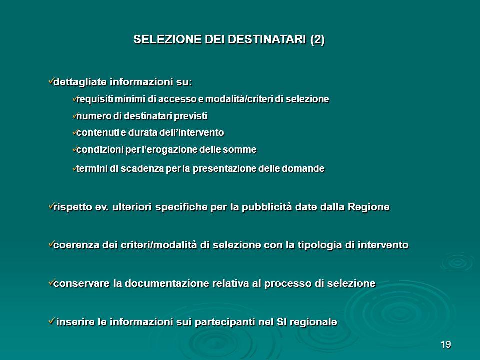 19 dettagliate informazioni su: dettagliate informazioni su: requisiti minimi di accesso e modalità/criteri di selezione requisiti minimi di accesso e