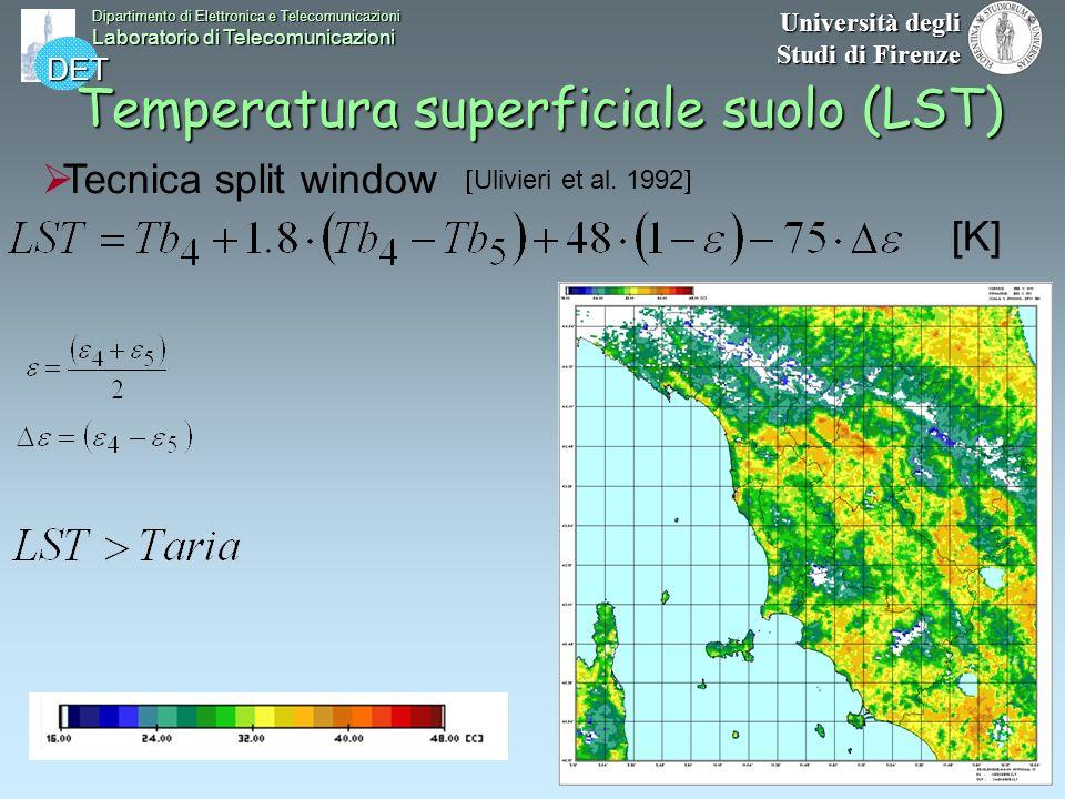 DET Dipartimento di Elettronica e Telecomunicazioni Laboratorio di Telecomunicazioni Università degli Studi di Firenze Tecnica split window Ulivieri e