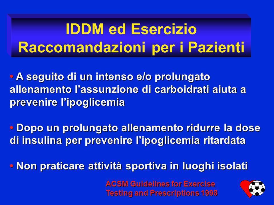A seguito di un intenso e/o prolungato allenamento lassunzione di carboidrati aiuta a prevenire lipoglicemia A seguito di un intenso e/o prolungato al