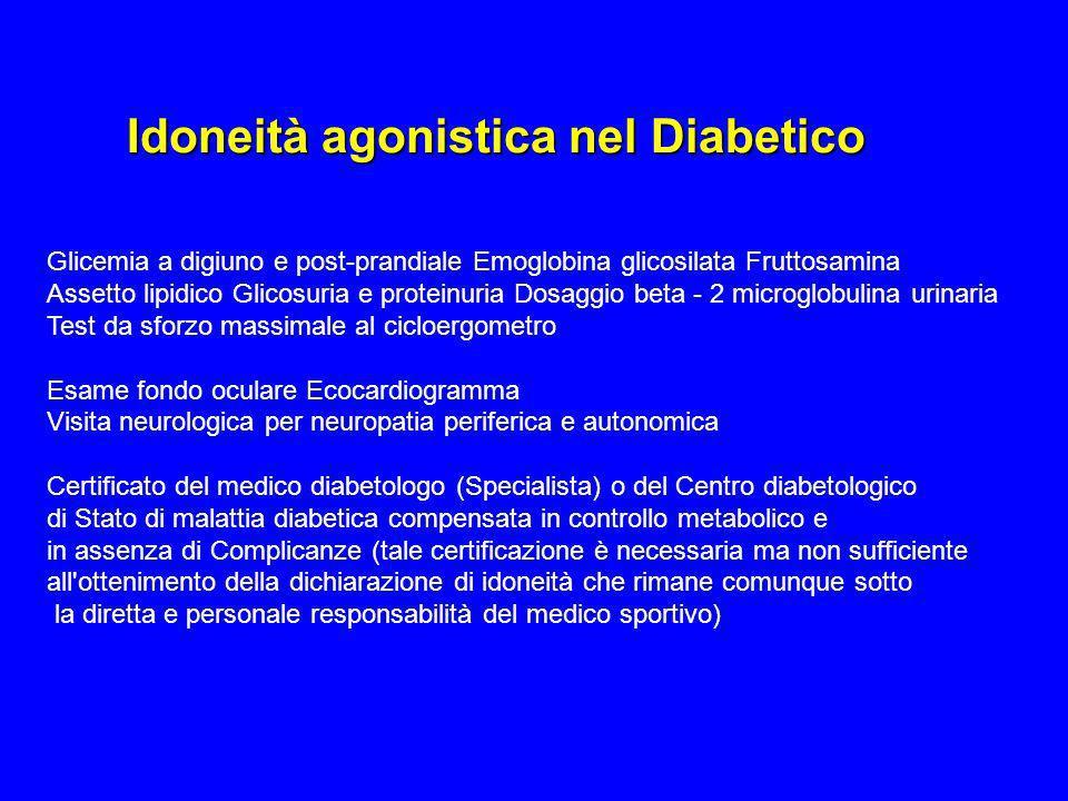 Glicemia a digiuno e post-prandiale Emoglobina glicosilata Fruttosamina Assetto lipidico Glicosuria e proteinuria Dosaggio beta - 2 microglobulina uri