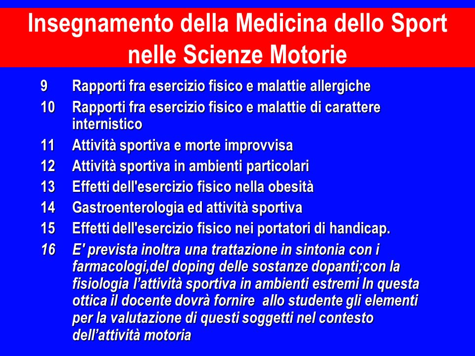 9Rapporti fra esercizio fisico e malattie allergiche 10Rapporti fra esercizio fisico e malattie di carattere internistico 11Attività sportiva e morte