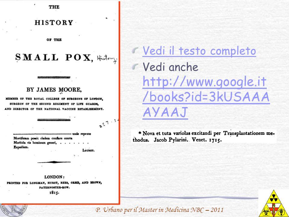 P. Urbano per il Master in Medicina NBC – 2011 Vedi il testo completo Vedi anche http://www.google.it /books?id=3kUSAAA AYAAJ http://www.google.it /bo