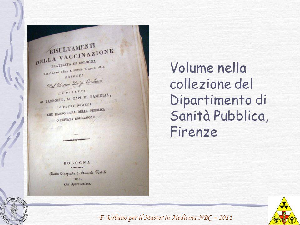 F. Urbano per il Master in Medicina NBC – 2011 Volume nella collezione del Dipartimento di Sanità Pubblica, Firenze