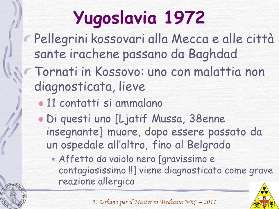 F. Urbano per il Master in Medicina NBC – 2011 Yugoslavia 1972 Pellegrini kossovari alla Mecca e alle città sante irachene passano da Baghdad Tornati