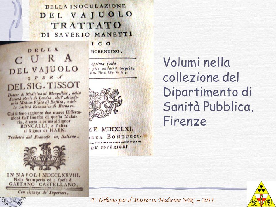 F. Urbano per il Master in Medicina NBC – 2011 Volumi nella collezione del Dipartimento di Sanità Pubblica, Firenze