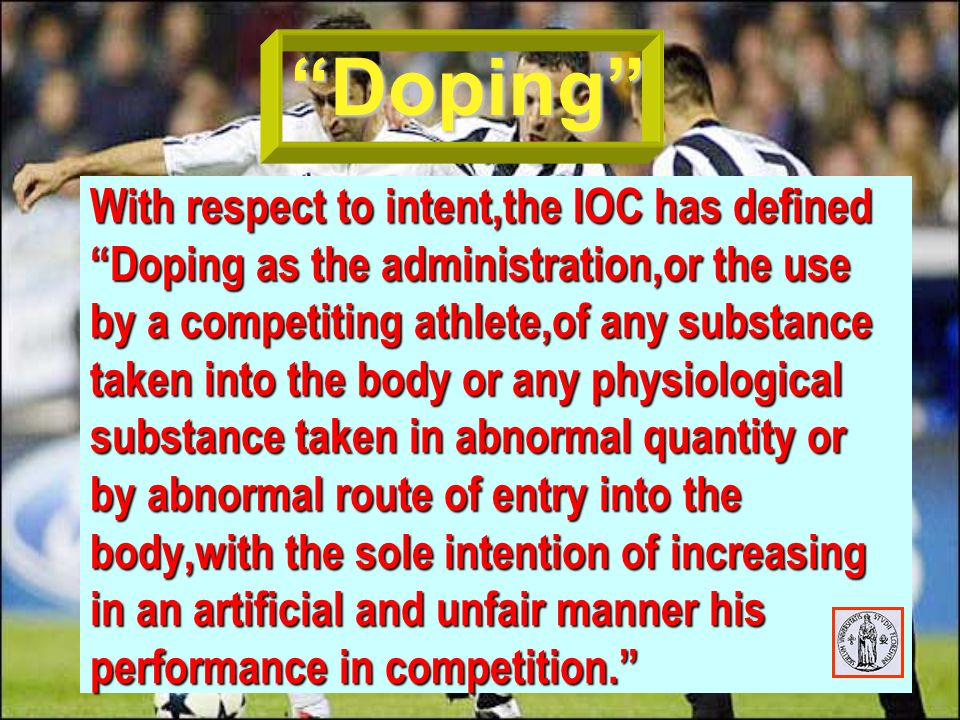 IOC list of Prohibited Sustances A.Classes of prohibited substancces A.Classes of prohibited substancces Stimulants Anabolic agents Peptide and Glicoprotein Hormon Narcotis Diuretics B.Prohibited methods B.Prohibited methods Blood Doping Pharmacol-chem and physical manipulation C.Drug subject to certain Restictions C.Drug subject to certain Restictions Alcohol Marijuana Corticosteroids Beta-blockers Specified beta2-agonists Local anesthetics