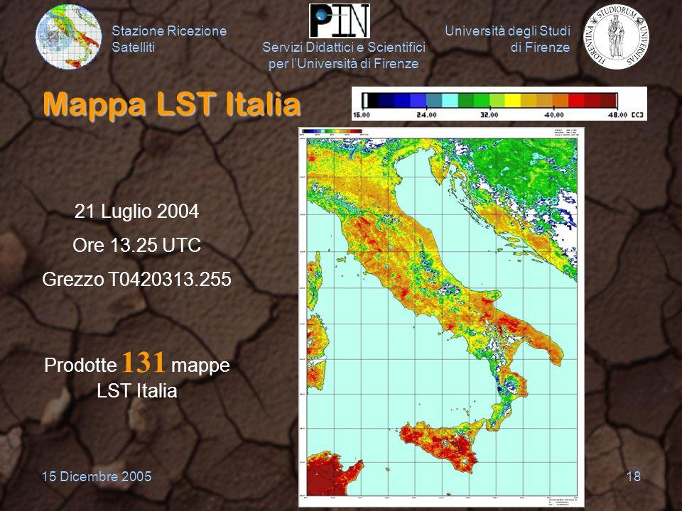 Stazione Ricezione Satelliti Università degli Studi di Firenze Servizi Didattici e Scientifici per lUniversità di Firenze 15 Dicembre 200518 Mappa LST