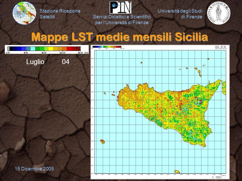 Stazione Ricezione Satelliti Università degli Studi di Firenze Servizi Didattici e Scientifici per lUniversità di Firenze 15 Dicembre 200519 Mappe LST