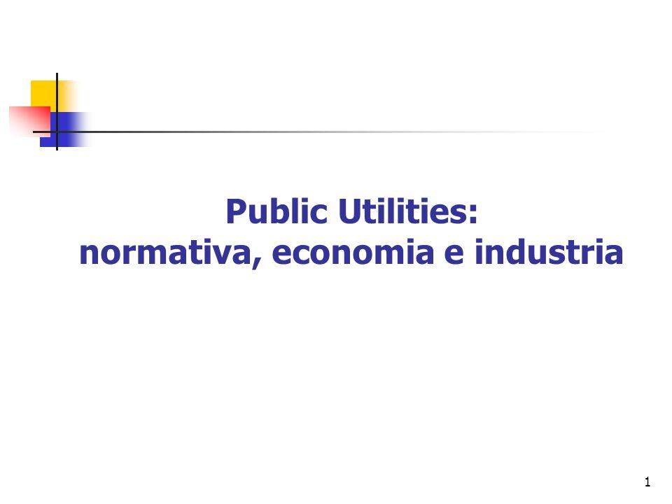 1 Public Utilities: normativa, economia e industria