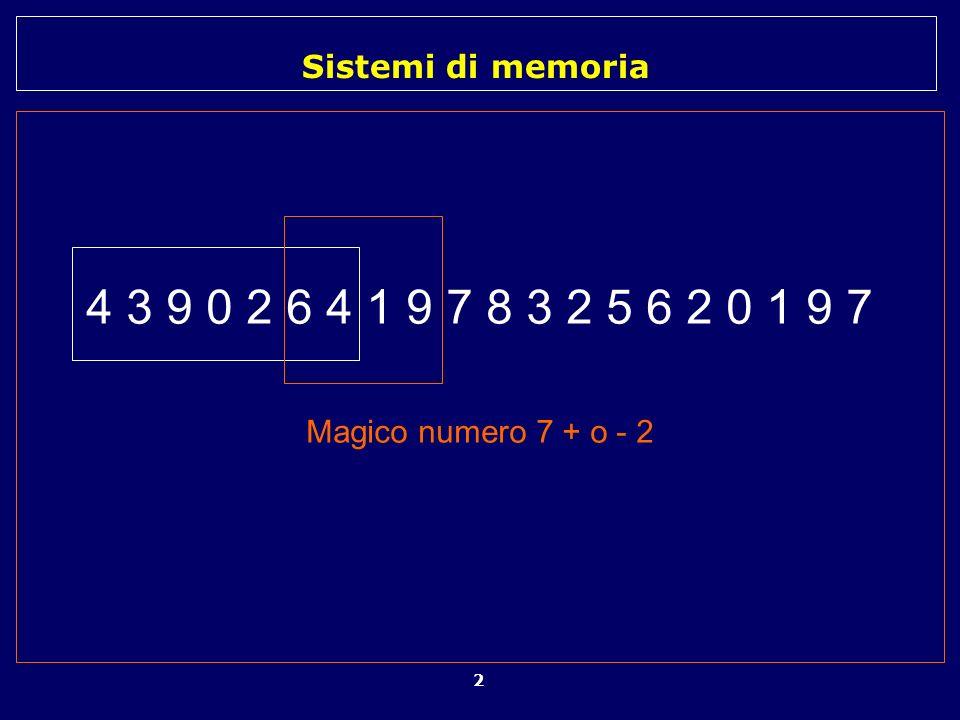 Sistemi di memoria 3 Natura multicomponenziale della memoria Ciò che chiamiamo ricordo è il risultato di un insieme di sistemi di memoria differenti ma in interazione tra loro