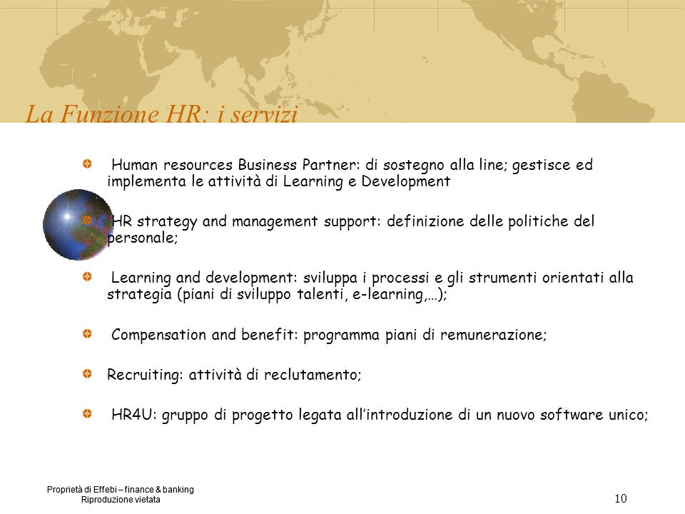 Proprietà di Effebi – finance & banking Riproduzione vietata Proprietà di Effebi – finance & banking Riproduzione vietata 10 Human resources Business