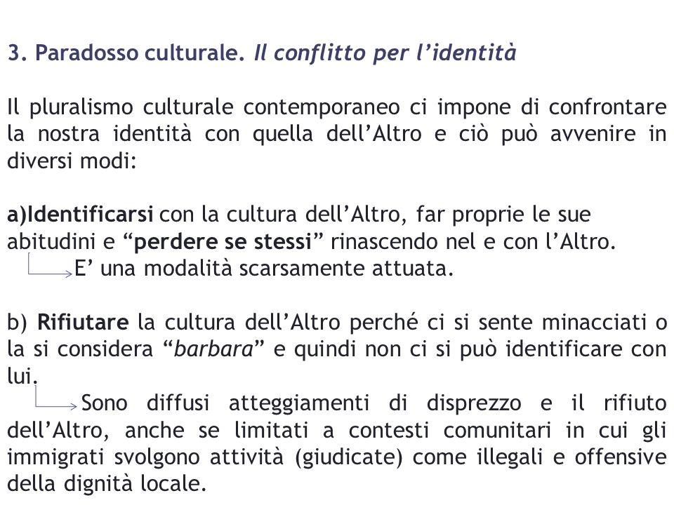 3. Paradosso culturale.