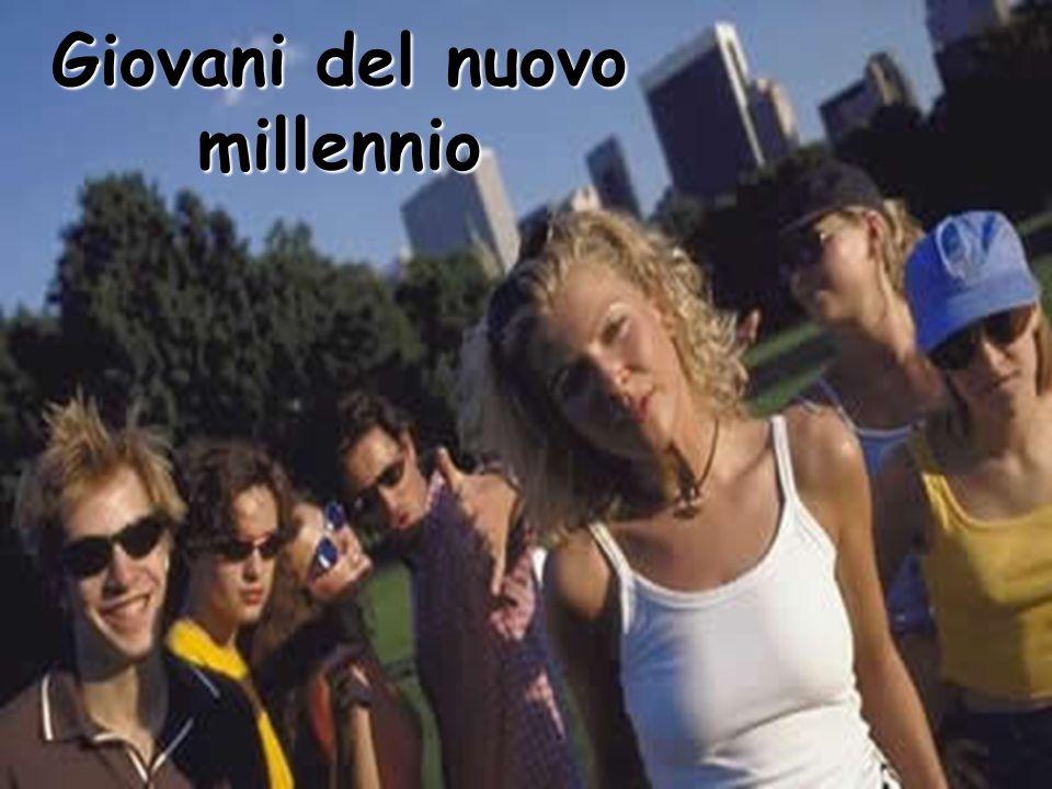 Giovani del nuovo millennio