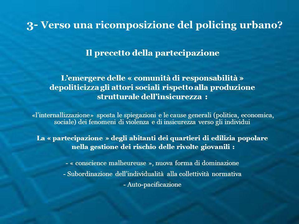 Il precetto della partecipazione Lemergere delle « comunità di responsabilità » depoliticizza gli attori sociali rispetto alla produzione strutturale