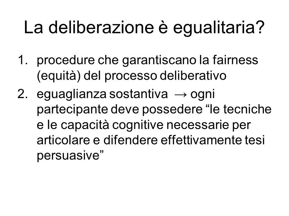La deliberazione è egualitaria.